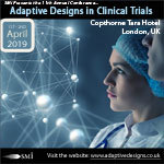 Adaptive Designs in Clinical Trials conference 2019, 1st – 2st April 2019, Holiday Inn Kensington Forum, London, UK
